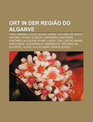 Ort in Der Regiao Do Algarve - Faro, Sagres, Loule, Silves, Lagos, Vila Real de Santo Antonio, Tavira, Aljezur, Carvoeiro,...