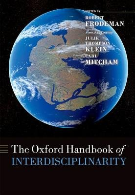 The Oxford Handbook of Interdisciplinarity (Paperback): Robert Frodeman