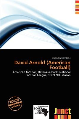 David Arnold (American Football) (Paperback): Emory Christer