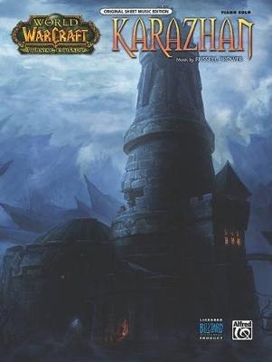 Karazhan - World of Warcraft: Burning Crusade (Sheet music):