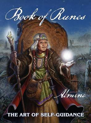 Book Of Runes - The Art Of Self-Guidance (Hardcover): Almine