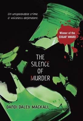 The Silence of Murder (Hardcover): Dandi Daley Mackall