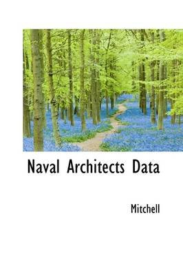 Naval Architects Data (Paperback): Mitchell