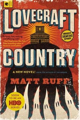 Lovecraft Country (Paperback): Matt Ruff