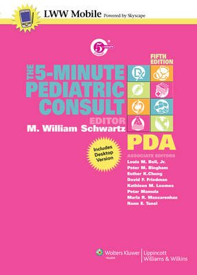 5-minute pediatric consult (electronic book text, 5th): m. William.