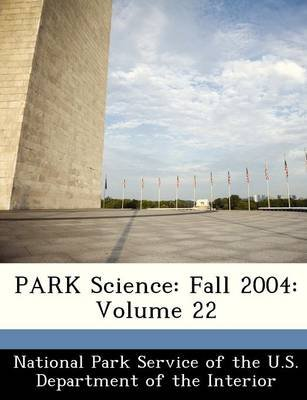 Park Science - Fall 2004: Volume 22 (English, Spanish, Paperback):
