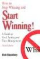How to Stop Whining and Start Winning - A Guide to Goal Setting and Time Management (Paperback): Martin Riesenberg