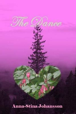 The Dance (Paperback): Anna-Stina Johansson