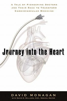 Journey Into the Heart (Electronic book text): David Monagan, David O. Williams