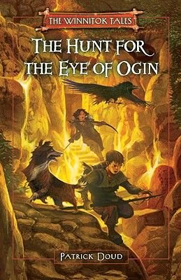 The Hunt for the Eye of Ogin (Hardcover): Patrick Doud