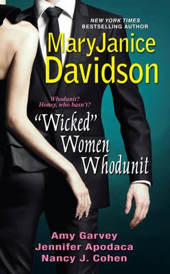 """Wicked"" Women Whodunit (Paperback): MaryJanice Davidson, Amy Garvey, Jennifer Apodaca, Nancy J. Cohen"