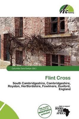 Flint Cross (Paperback): Columba Sara Evelyn