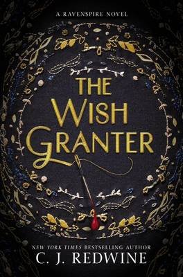 The Wish Granter (Hardcover): C.J. Redwine