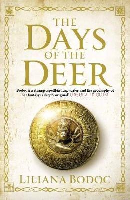 The Days Of The Deer (English, Spanish, Paperback, Main): Liliana Bodoc