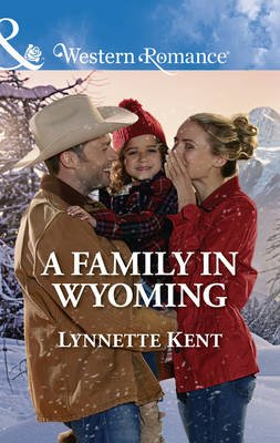 A Family In Wyoming (Electronic book text): Lynnette Kent