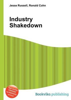 Industry Shakedown (Paperback): Jesse Russell, Ronald Cohn