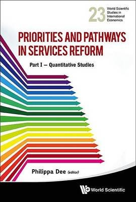 Priorities and Pathways in Services Reform a Part I (Electronic book text): Philippa Dee