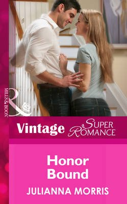 Honor Bound (Electronic book text, ePub First edition): Julianna Morris