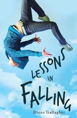 Lessons in Falling (Paperback): Diana Gallagher