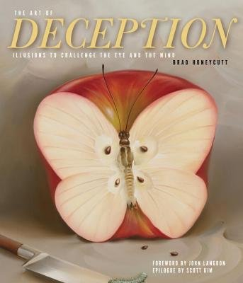 The Art Of Deception (Hardcover): Brad Honeycutt