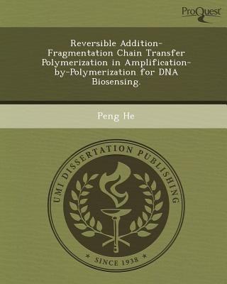 Reversible Addition-Fragmentation Chain Transfer Polymerization in Amplification-By-Polymerization for DNA Biosensing...