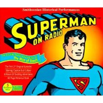 Superman on Radio - The Exciting Radio Adventures of the Man of Steel! (CD, illustrated edition): Radio Spirits