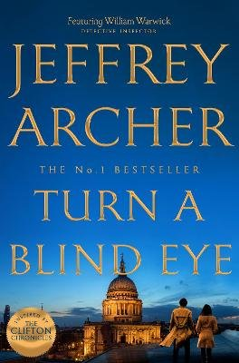 Turn A Blind Eye (Paperback): Jeffrey Archer