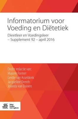 Informatorium Voor Voeding En Dietetiek - Dieetleer En Voedingsleer - Supplement 92 - April 2016 (Dutch, Paperback, 2016 Ed.):...