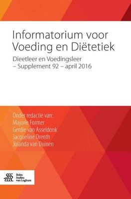 Informatorium Voor Voeding En Di�tetiek - Dieetleer En Voedingsleer - Supplement 92 - April 2016 (Dutch, Paperback, 2016...