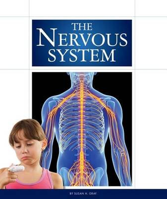 The Nervous System (Hardcover): Susan H. Gray