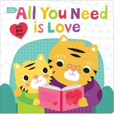 Little Friends: All You Need Is Love (Board book): Barbi Sido