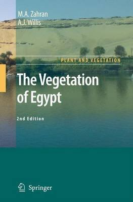 The Vegetation of Egypt (Electronic book text, 2nd): M Zahran, A. Willis