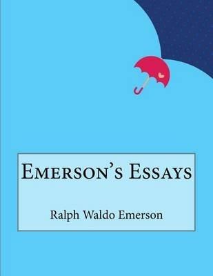 Emerson's Essays (Paperback): Ralph Waldo Emerson