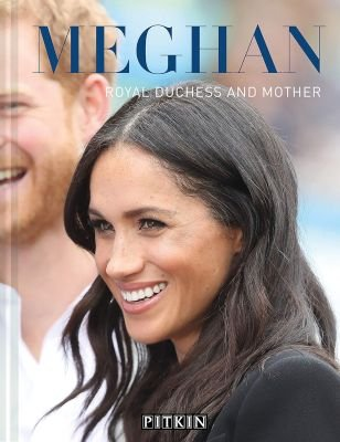 Meghan - Royal Duchess And Mother (Hardcover): Halima Sadat