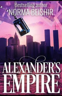 Alexander's Empire (Paperback): Norma Beishir