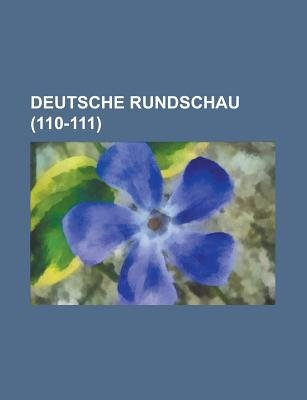 Deutsche Rundschau (110-111) (English, German, Paperback): B. Cher Group, Bucher Group