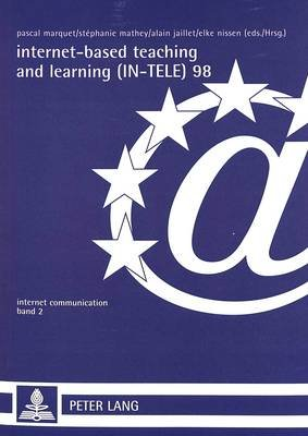 Internet-based Teaching and Learning (IN-TELE) 98 - Proceedings of IN-TELE 98 (English, French, German, Paperback): Pascal...