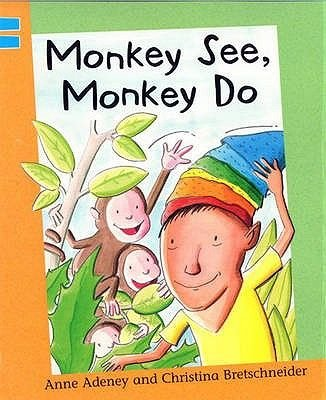 Monkey See, Monkey Do, Blue level 2 (Paperback): Anne Adeney