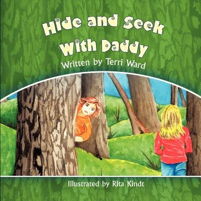 Hide and Seek with Daddy (Paperback): Terri Ward