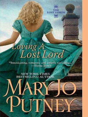 Loving a Lost Lord (Electronic book text): Mary Jo Putney