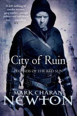 City of Ruin, Bk. 2 - Legends of the Red Sun (Paperback): Mark Charan Newton