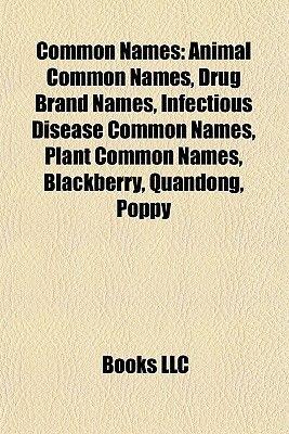 common names animal common names drug brand names infectious