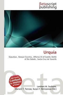 Urqu a (Paperback): Lambert M. Surhone, Mariam T. Tennoe, Susan F. Henssonow