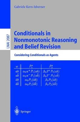 Conditionals in Nonmonotonic Reasoning and Belief Revision - Considering Conditionals as Agents (Paperback, 2001): Gabriele...