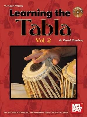 Learning the Tabla, v. 2 (Paperback): David Couurtney