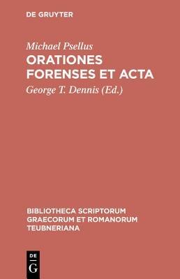 Orationes Forenses Et Acta CB (Greek, Ancient (to 1453), Book): Psellus/Dennis