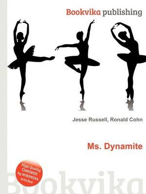 Ms. Dynamite (Paperback): Jesse Russell, Ronald Cohn