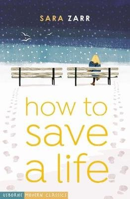 How to Save a Life (Paperback, New Edition): Sara Zarr