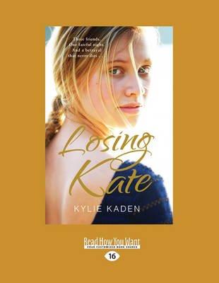 Losing Kate (Large print, Paperback, [Large Print]): Kylie Kaden