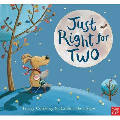 Just Right For Two (Paperback): Tracey Corderoy